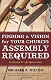 img - for Finding a Vision for Your Church: Assembly Required book / textbook / text book