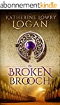 The Broken Brooch (The Celtic Brooch...