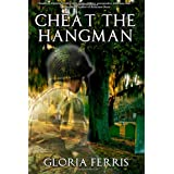 Cheat the Hangmanby Gloria Ferris