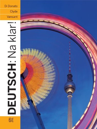 Deutsch: Na klar! An Introductory German Course (Student...