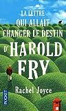 La Lettre Qui Allait Changer Le Destin Dharold Fry (French Edition)
