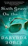 Sixth Grave on the Edge: A Novel (Charley Davidson Series)