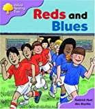 Oxford Reading Tree: Stage 1+: First Sentences: Reds and Blues