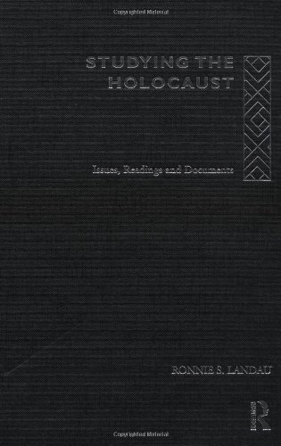 Studying the Holocaust: Issues, readings and documents