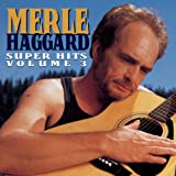 echange, troc Merle Haggard - Super Hits 3