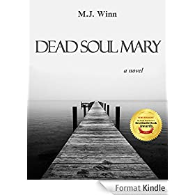 Dead Soul Mary: A Novel (English Edition)