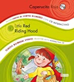Caperucita Roja/Little Red Riding Hood [With CD (Audio)]