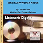 What Every Woman Knows | James Barrie