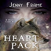 Heart of the Pack | [Jenny Frame]