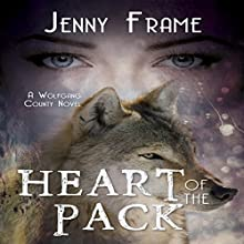 Heart of the Pack Audiobook by Jenny Frame Narrated by Krystal Wascher