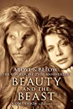 Above & Below: A 25th Anniversary Beauty and the Beast Companion