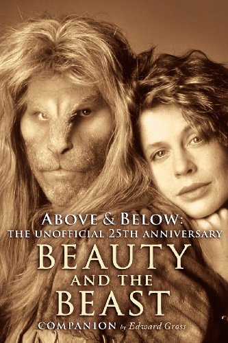 Above & Below: The Unofficial 25th Anniversary Beauty and the Beast Companion PDF