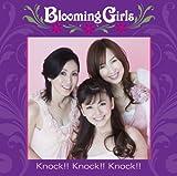Blooming Girls / Knock!!Knock!!Knock!!(初回生産限定盤)(DVD付)