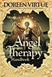 The Angel Therapy Handbook (1401918360) by Virtue, Doreen