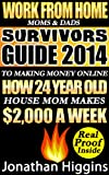 51xcXsfYyBL. SL160  Work From Home Moms & Dads: Survivors Guide To Making Money Online (Survivors Guide 2014)
