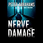 Nerve Damage | Peter Abrahams