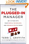 The Plugged-In Manager: Get in Tune w...