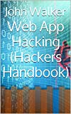 Libro digital: Web App Hacking (Hackers Handbook) (English Edition)