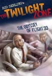 The Twilight Zone: The Odyssey of Flight 33 (The Twilight Zone)