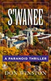 img - for S'wanee: A Paranoid Thriller book / textbook / text book