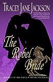 img - for The Rebel Bride: Civil War Brides Series book / textbook / text book