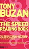 The Speed Reading Book: The Revolutionary Approach to Increasing Reading Speed, Comprehension and General Knowledge (Mind Set) Tony Buzan