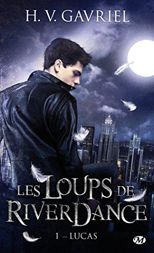 Les Loups de Riverdance 1 : Lucas