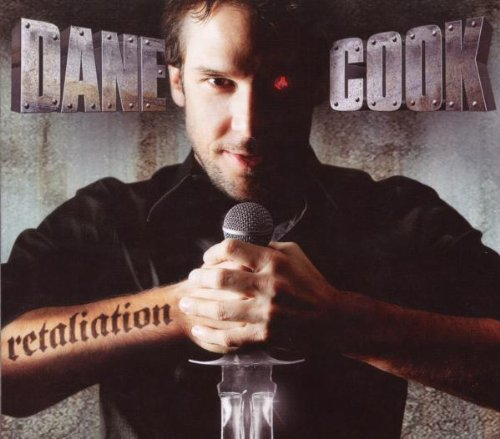 Dane Cook - Retaliation (Disc 1: Want) - Zortam Music
