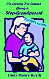 img - for Life Lesson I've Learned Being a Step-Grandparent book / textbook / text book