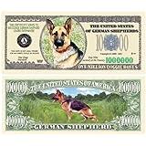 German Shepherd $Million Dollar$ Novelty Bill Collectible