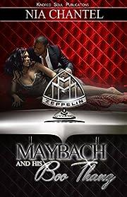 Maybach and His Boo Thang