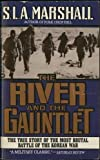 The River and the Gauntlet
