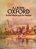 Oxford in the History of the Nation (0297769391) by Rowse, A. L.