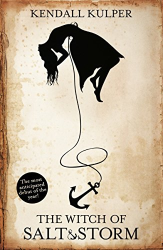 Kendall Kulper - The Witch of Salt and Storm (English Edition)