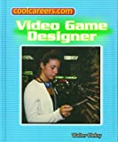 img - for Video Game Designer (Coolcareers.Com) book / textbook / text book