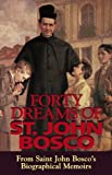 Forty Dreams of St. John Bosco: The Apostle of Youth (English Edition)