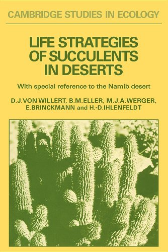 Life Strategies of Succulents in Deserts: With Special Reference to the Namib Desert (Cambridge Studies in Ecology)