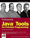 img - for Professional Java Tools for Extreme Programming: Ant, XDoclet, JUnit, Cactus, and Maven book / textbook / text book