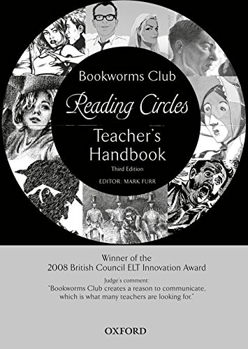 Oxford Bookworms Club Stories for Reading Circles: Teacher's Handbook 3rd Edition (Oxford Bookworms Library)