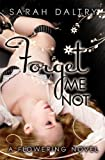 img - for Forget Me Not (A Flowering Novel) book / textbook / text book