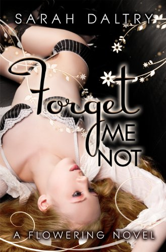 Forget Me Not by Sarah Daltry