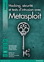 Hacking, s�curit� et tests d'intrusion avec Metasploit