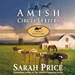 Amish Circle Letters: Volume 1 - Miriam's Letter (       UNABRIDGED) by Sarah Price Narrated by Big Daddy Abel