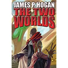 The Two Worlds (Giants) by James P. Hogan