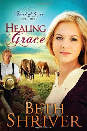 Healing Grace (Touch of Grace), Shriver, Beth