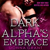 Dark Alpha's Embrace: A Reaper Novel
