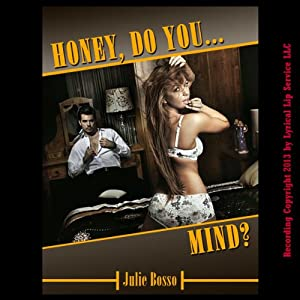 Honey, Do You Mind? Audiobook