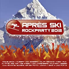 Apr�s Ski Rockparty 2012 - 42 Party Rock Und Pisten Hits