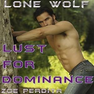 Lone Wolf: Lust for Dominance | [Zoe Perdita]