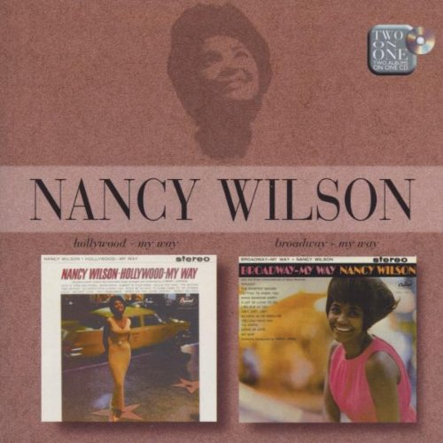 Nancy Wilson - Broadway - My Way / Hollywood - My Way - Zortam Music